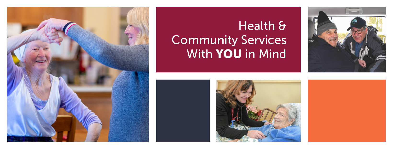 Health & Community Services With YOU in Mind
